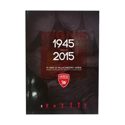 Immagine di 70 Years of Varese Basketball  -  E-BOOK